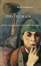 Orgelman - Mark Schaevers (ISBN 9789023497424)