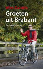 Groeten uit Brabant - Wim Daniels, Wim Daniëls (ISBN 9789400400764)