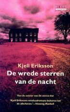 De wrede sterren van de nacht - Kjell Eriksson (ISBN 9789044525274)