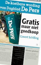 Gratis maar niet goedkoop - Govert Schilling (ISBN 9789025367428)