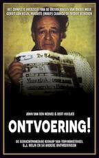 Ontvoering! - John van den Heuvel, Bert Huisjes (ISBN 9789048826919)