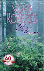 Wilde bloemen - Nora Roberts (ISBN 9789461703040)