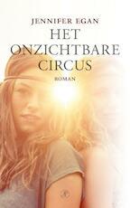 Het onzichtbare circus - Jennifer Egan (ISBN 9789029538459)