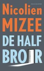 De halfbroer - Nicolien Mizee (ISBN 9789038800356)