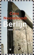 Berlijn 1989-2009 - Cees Nooteboom (ISBN 9789023448822)