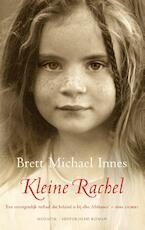 Kleine Rachel - Brett Michael Innes (ISBN 9789023930747)