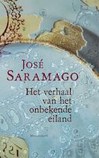 Het verhaal van het onbekende eiland - José Saramago (ISBN 9789460230950)