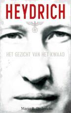 Heydrich - Mario R. Dederichs (ISBN 9789089750464)