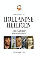 Encyclopedie van hollandse heiligen - Mohamed El-Fers (ISBN 9789402117387)