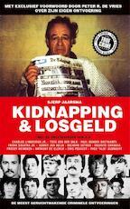 Kidnapping & losgeld - Sjerp Jaarsma (ISBN 9789089754202)