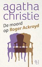 De moord op Roger Ackroyd - Agatha Christie (ISBN 9789048822539)
