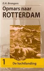 Opmars naar Rotterdam set - E.H. Brongers (ISBN 9789059113695)