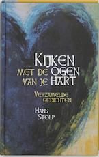 Kijken met de ogen van je hart - Hans Stolp