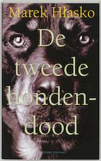De tweede hondedood - Marek Hlasko (ISBN 9789025418298)