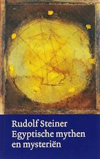 Egyptische mythen en mysterien - Rudolf Steiner (ISBN 9789060385562)