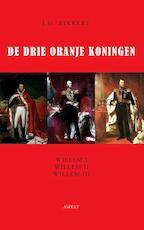 De drie Oranje Koningen - J.G. Kikkert (ISBN 9789059119109)