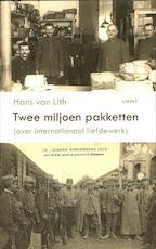 Twee miljoen pakketten - Hans van Lith (ISBN 9789461530547)