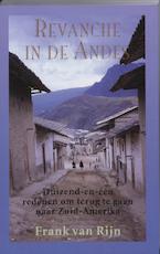 Revanche in de Andes - F. van Rijn, Frank van Rijn (ISBN 9789038918747)