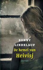 De hemel van Heivisj - Benny Lindelauf (ISBN 9789045110400)