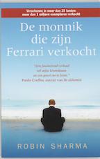 De monnik die zijn Ferrari verkocht - R.S. Sharma (ISBN 9789038916422)