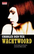Wachtwoord - Charles den Tex (ISBN 9789044518580)