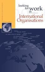 Looking for work in international organisations - Nannette Ripmeester, Edwin Muller, Frederik Vermeulen (ISBN 9789058960955)