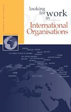 Looking for work in international organisations - Nannette Ripmeester, Edwin Muller, Frederik Vermeulen (ISBN 9789058960955)