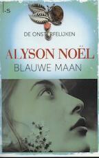 Blauwe maan - Alyson Noel (ISBN 9789021808031)