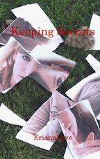 Keeping Secrets - Eriana Love (ISBN 9789461934055)