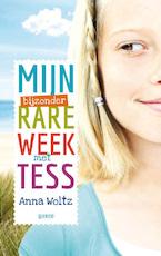 Mijn bijzonder rare week met Tess - Anna Woltz (ISBN 9789045114958)