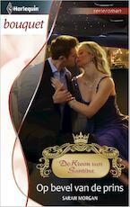 Op bevel van de prins - Sarah Morgan (ISBN 9789461995544)