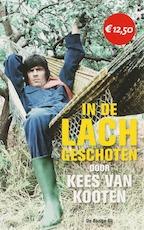 In de lach geschoten - Kees van Kooten (ISBN 9789023443568)