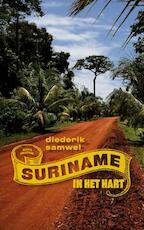 Suriname in het hart - Diederik Samwel (ISBN 9789038891798)