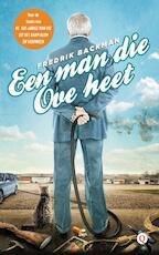 Een man die Ove heet - Fredrik Backman (ISBN 9789021447209)