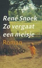 Zo vergaat een meisje - Rene Snoek (ISBN 9789021448947)