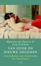 Van oude en nieuwe deugden - Joep Dohmen (ISBN 9789026326967)