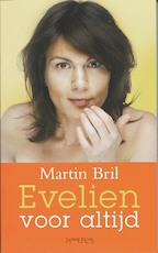 Evelien voor altijd - Martin Bril (ISBN 9789044618761)