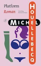 Platform - Michel Houellebecq (ISBN 9789029575188)