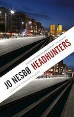 Headhunters - Jo Nesbø (ISBN 9789023448679)