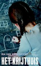 Het krijthuis - Ria van Amelsvoort (ISBN 9789047202660)