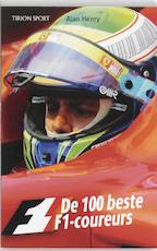 De 100 beste F1 coureurs - Alan Henry (ISBN 9789043912303)