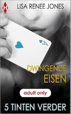 Dwingende eisen - Lisa Renee Jones (ISBN 9789461999160)