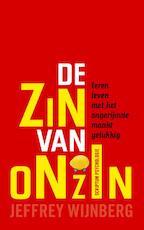De zin van onzin - Jeffrey Wijnberg (ISBN 9789055949373)