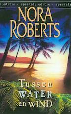 Tussen water en wind - Nora Roberts (ISBN 9789461703064)