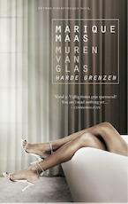 Muren van glas / Harde grenzen - Marique Maas (ISBN 9789041424587)