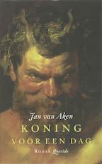 Koning voor een dag - Jan van Aken