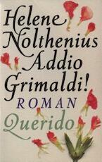 Addio Grimaldi! - Helene Nolthenius (ISBN 9789021448190)
