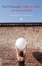 Liefde in tijden van eenzaamheid - Paul Verhaeghe (ISBN 9789023455165)