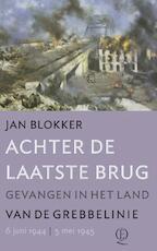 Achter de laatste brug - Jan Blokker