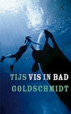 Vis in bad - Tijs Goldschmidt